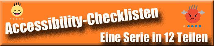 Text: Accessibility-Checklisten - eine Serie in 12 Teilen. Orangefarbener Hintergrund mit 2 smileys (4 graue Haare - 4 schwarze Haare)