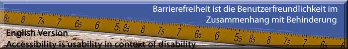 Messlatte mit 2 Schriftzügen über Barrierefreiheit in deutsch und englisch